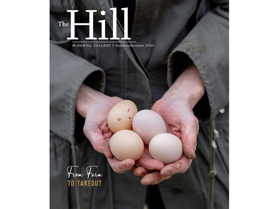 The Hill McDaniel College | Summer/Autumn 2020 From Farm to Takeout